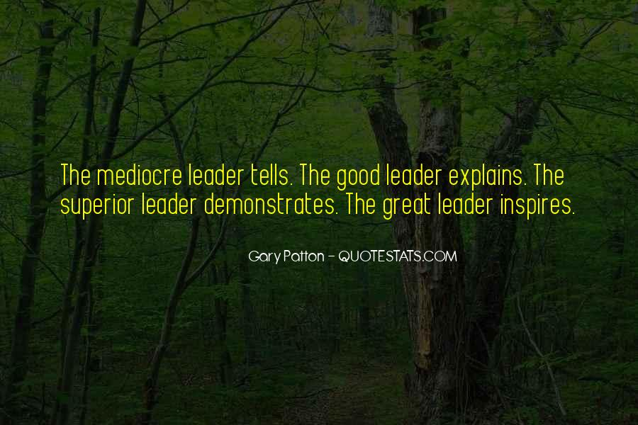 Quotes About Leader Who Inspires #915570