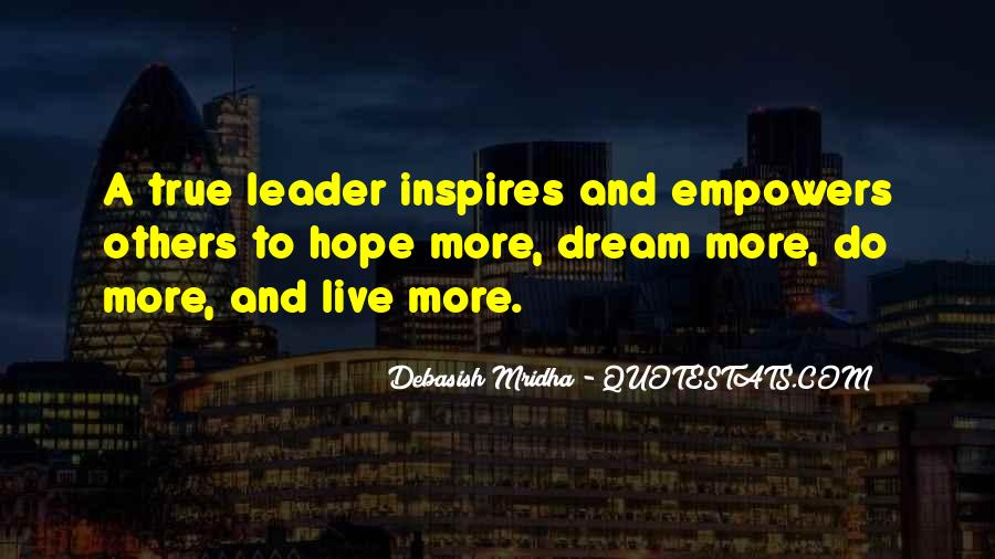 Quotes About Leader Who Inspires #984610