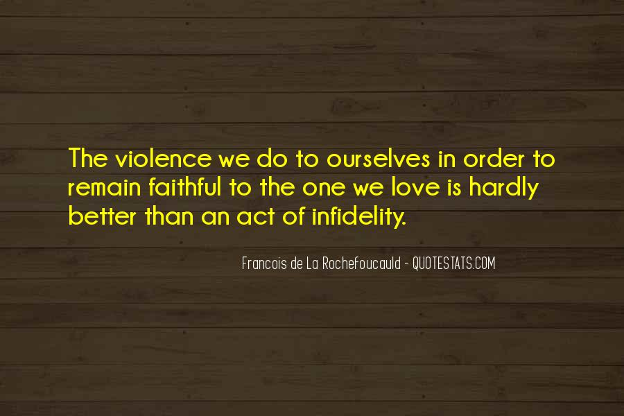 Quotes About Love Infidelity #1360847