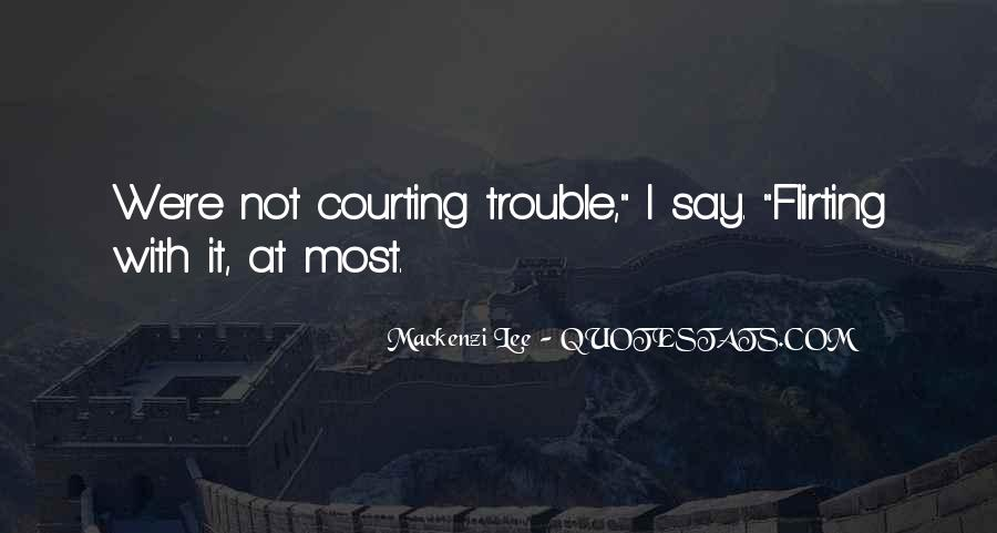 Quotes About Courting #1336965