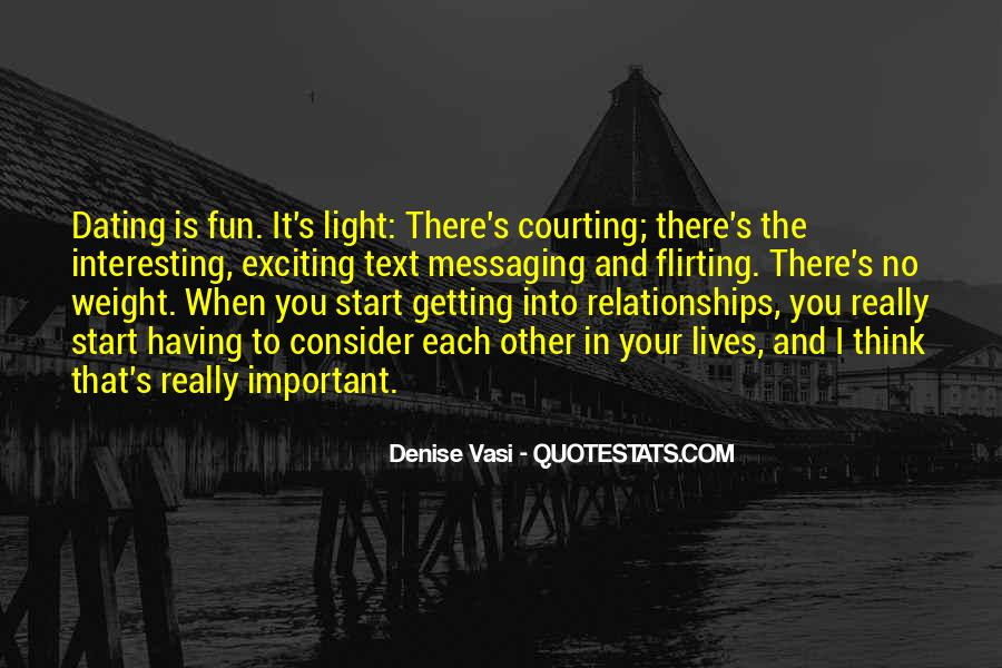 Quotes About Courting #1465000
