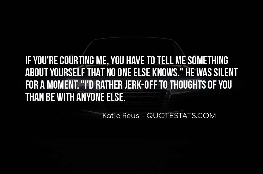 Quotes About Courting #277211