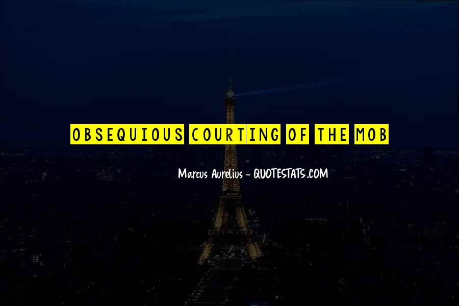 Quotes About Courting #296632