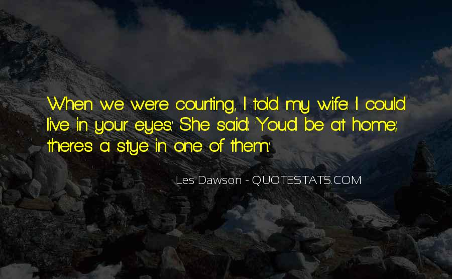 Quotes About Courting #755792