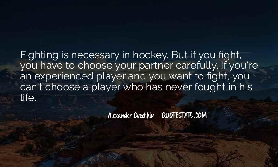 Quotes About Hockey Fighting #1543113