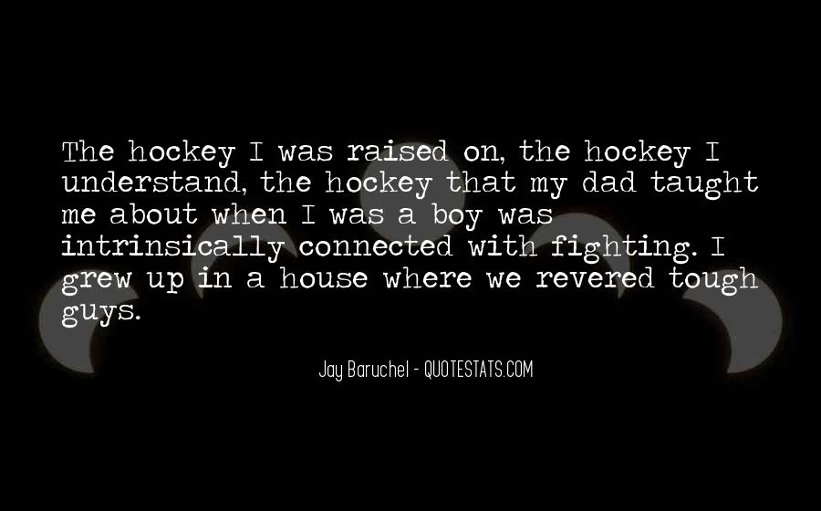 Quotes About Hockey Fighting #976797