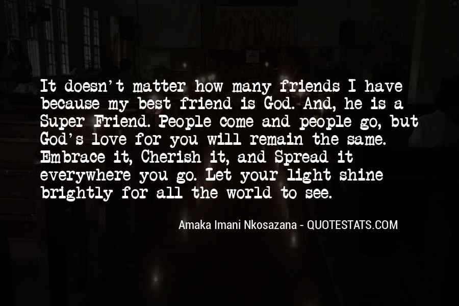 Quotes About How Friends Come And Go #743424