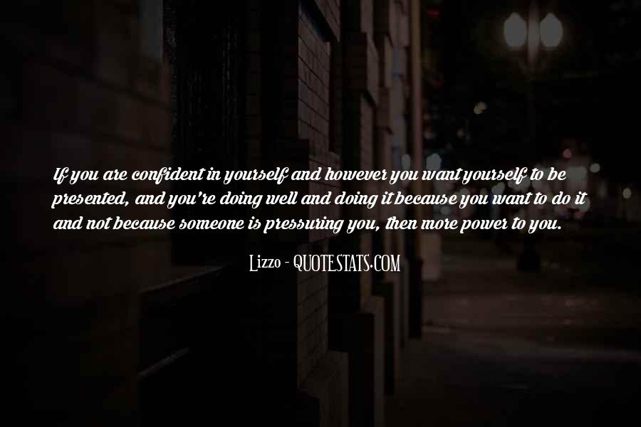 Quotes About Confident In Yourself #1013945