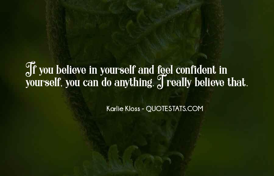 Quotes About Confident In Yourself #1183451