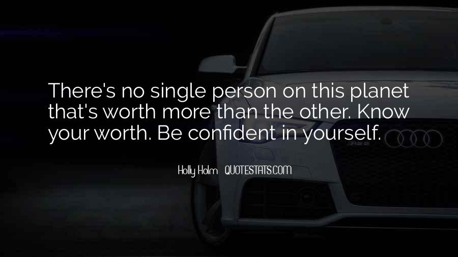 Quotes About Confident In Yourself #477861
