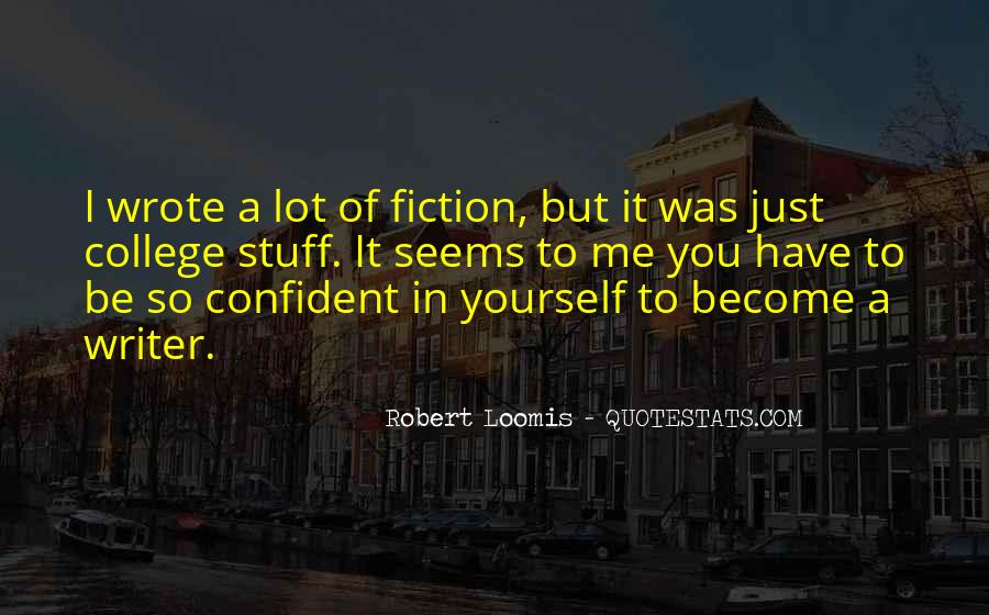 Quotes About Confident In Yourself #557384