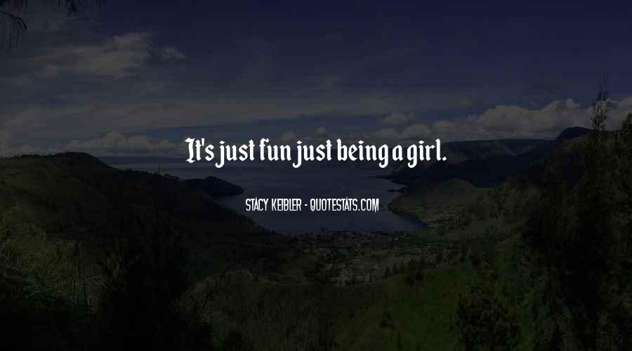 Quotes About Fun Girl #1144839