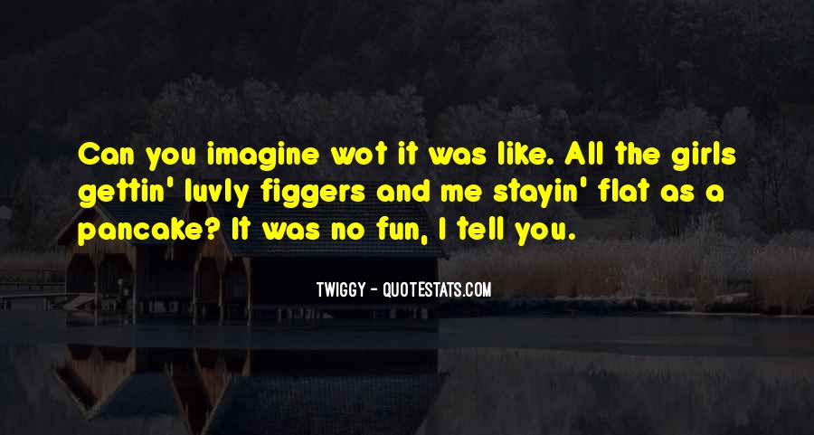 Quotes About Fun Girl #121092