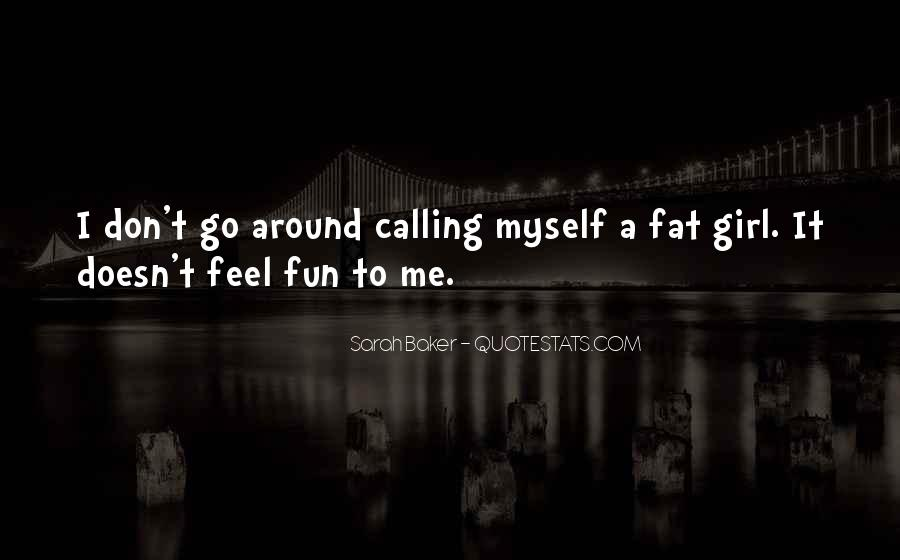 Quotes About Fun Girl #210781