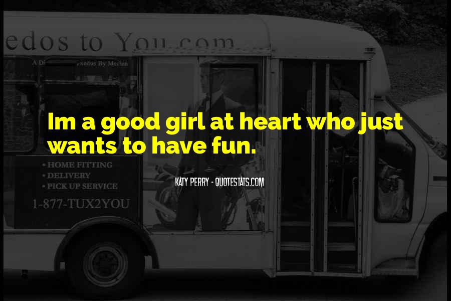 Quotes About Fun Girl #520162
