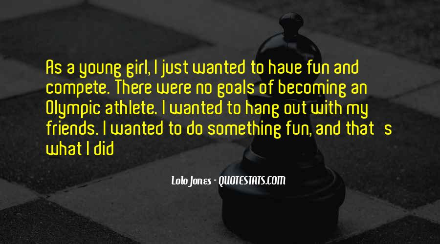 Quotes About Fun Girl #574402