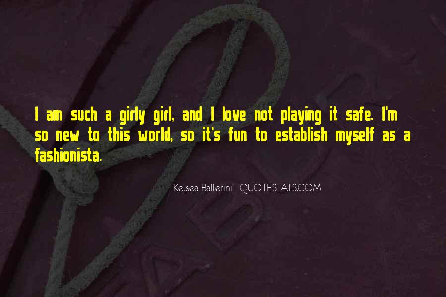 Quotes About Fun Girl #868544