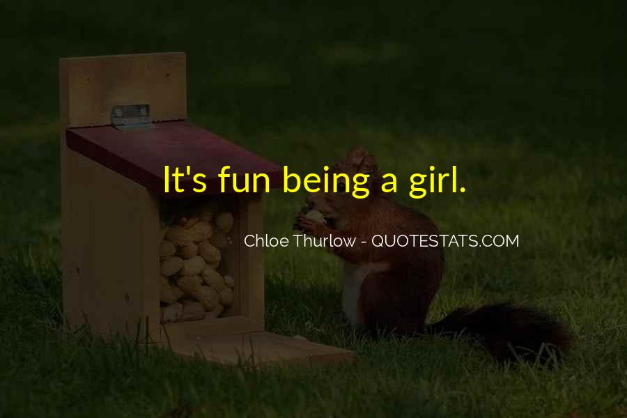 Quotes About Fun Girl #888234