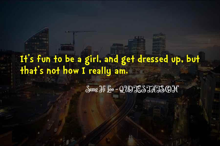 Quotes About Fun Girl #964524