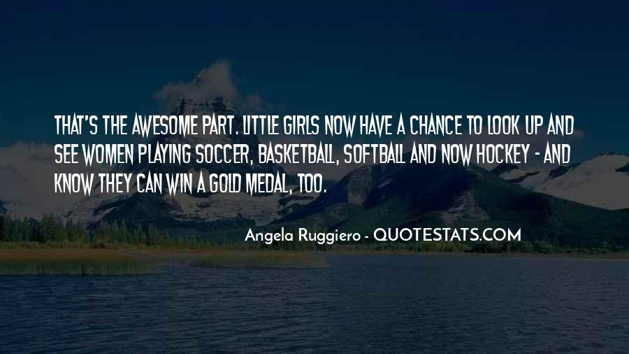 Quotes About Playing Soccer #1040161