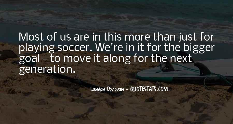 Quotes About Playing Soccer #1059965