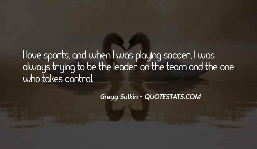 Quotes About Playing Soccer #1083129