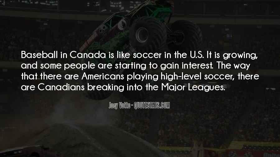 Quotes About Playing Soccer #1277265