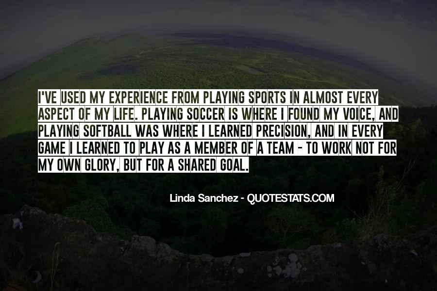 Quotes About Playing Soccer #1438237