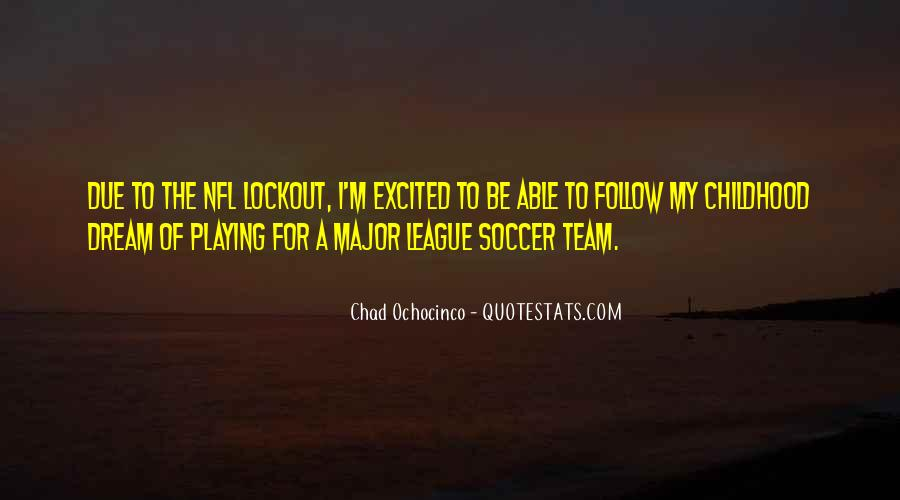 Quotes About Playing Soccer #1544200