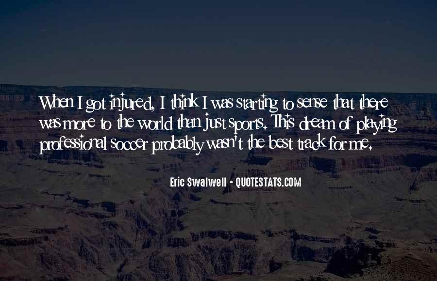 Quotes About Playing Soccer #1703725