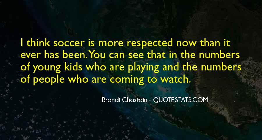 Quotes About Playing Soccer #1747482