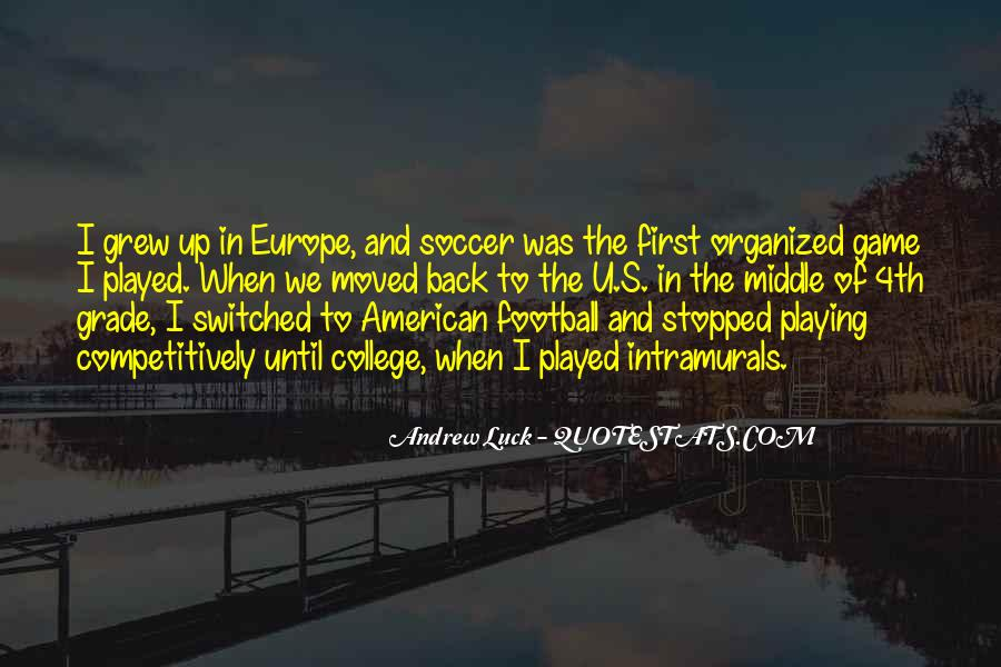 Quotes About Playing Soccer #358286