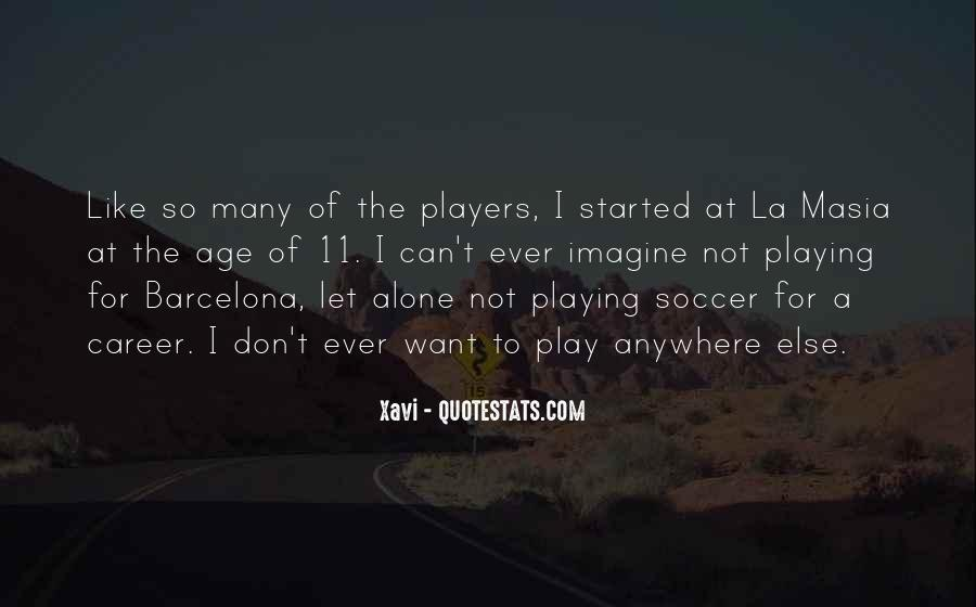 Quotes About Playing Soccer #412335