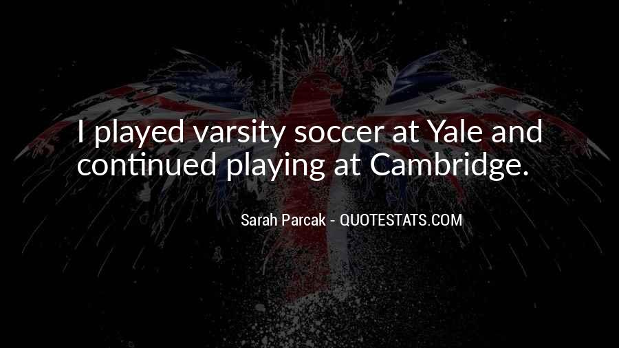 Quotes About Playing Soccer #45553