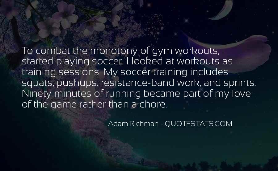 Quotes About Playing Soccer #533431