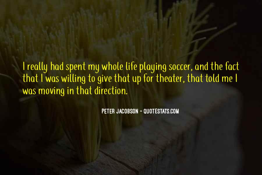 Quotes About Playing Soccer #634752