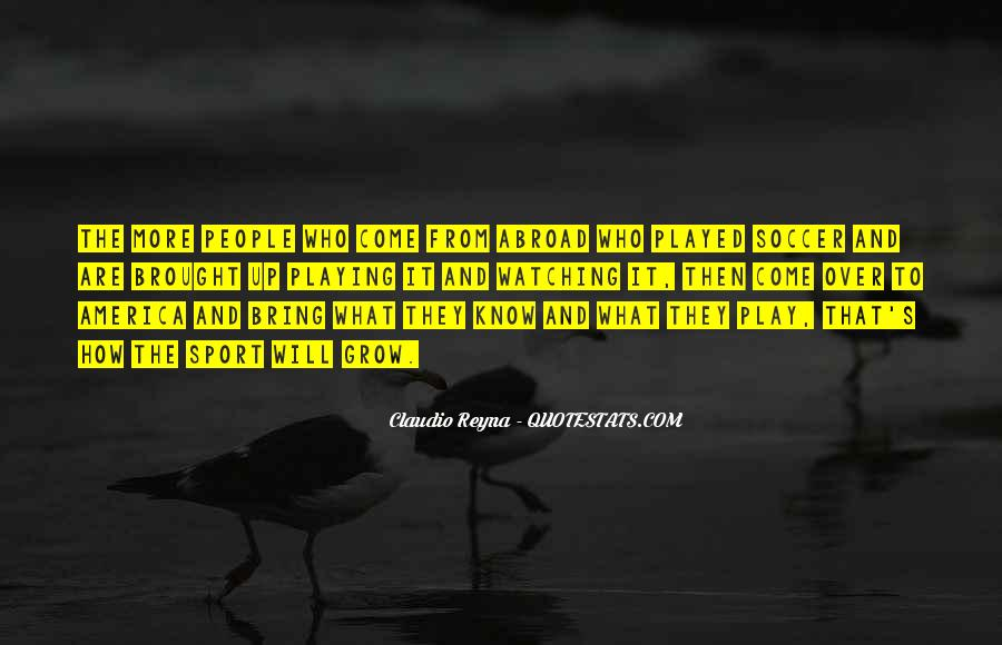 Quotes About Playing Soccer #763722