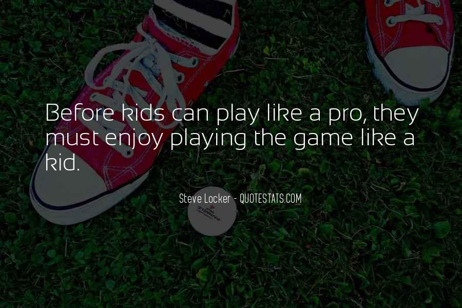 Quotes About Playing Soccer #802277