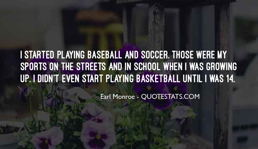 Quotes About Playing Soccer #813803