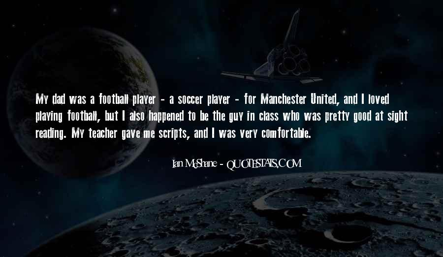 Quotes About Playing Soccer #854779