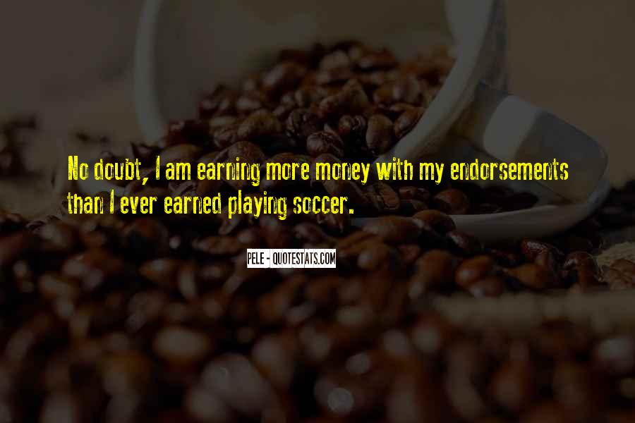 Quotes About Playing Soccer #893052