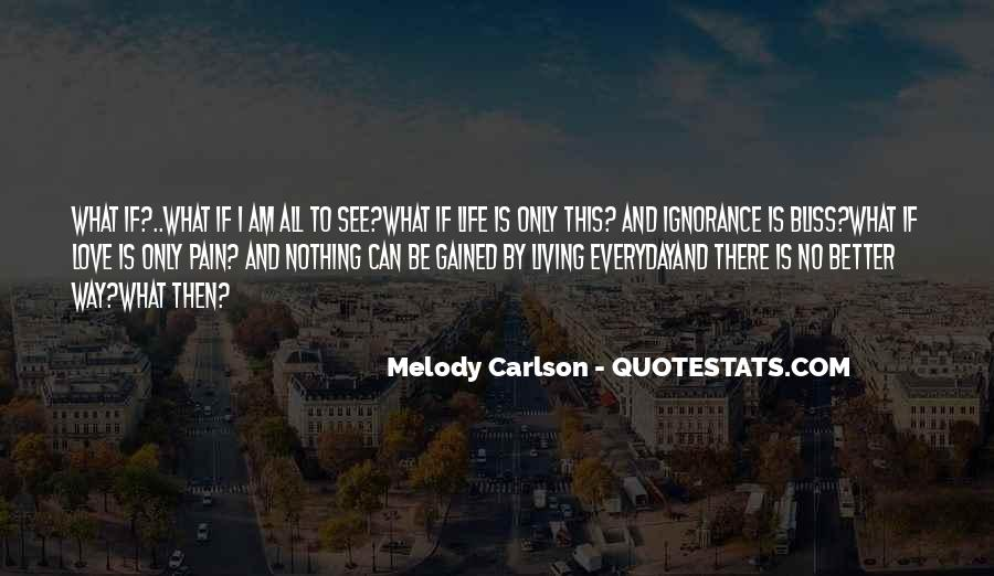 Quotes About Living Life Everyday #140189