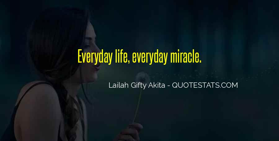 Quotes About Living Life Everyday #1707886