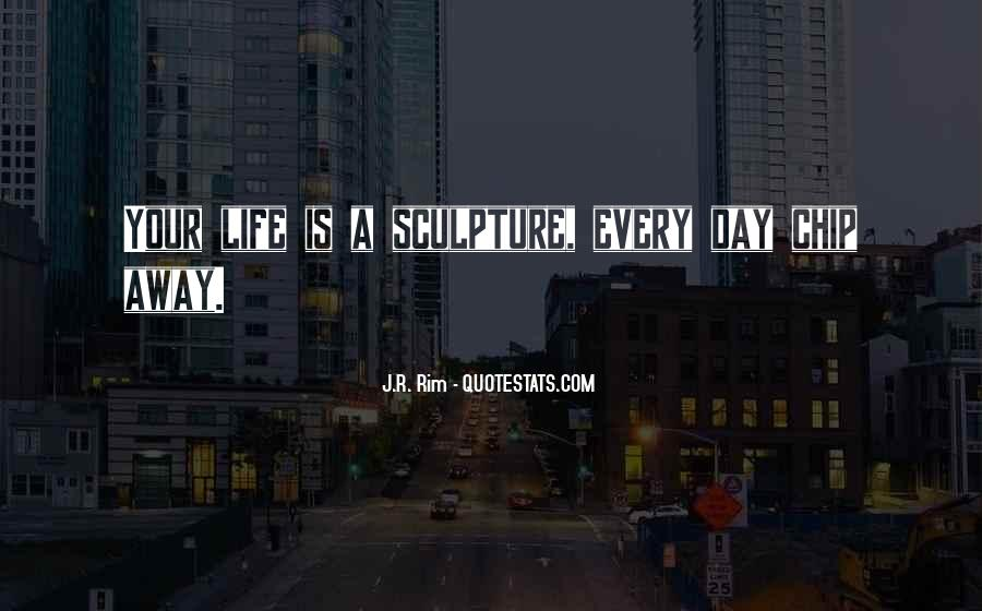 Quotes About Living Life Everyday #373133