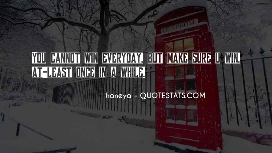 Quotes About Living Life Everyday #424105