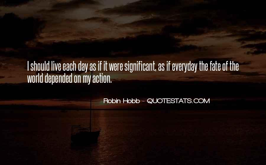 Quotes About Living Life Everyday #752451