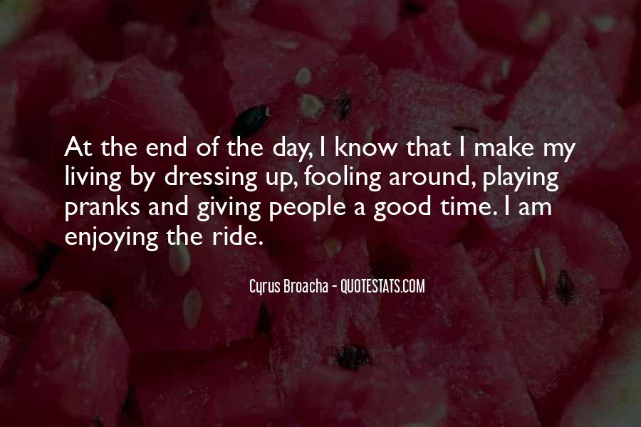 Quotes About Playing Pranks #979281