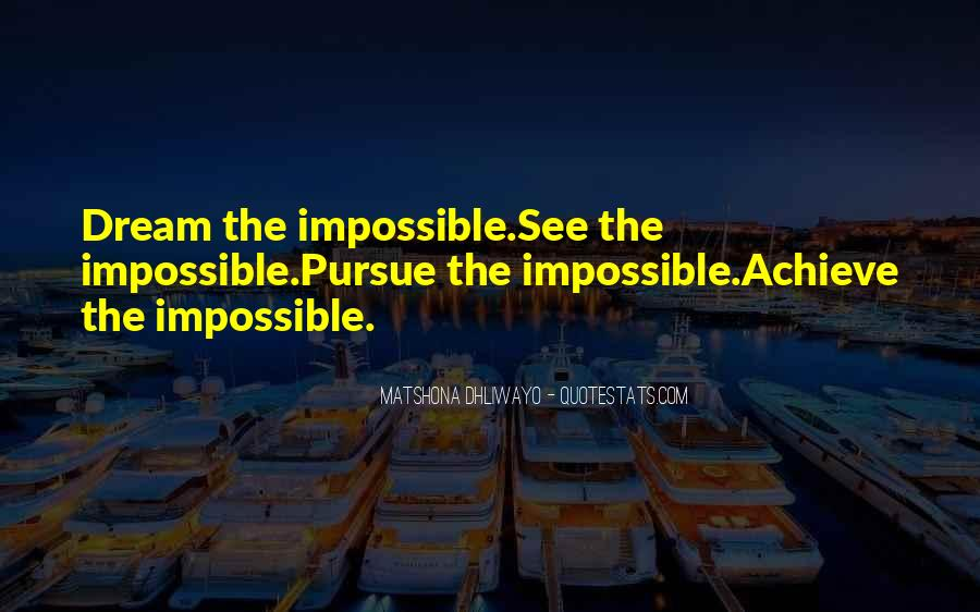 Quotes About Dream And Achievement #1167254