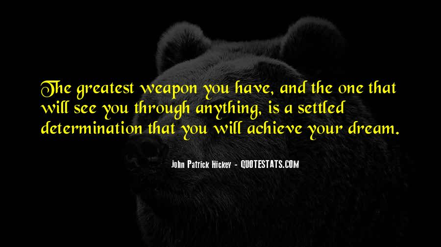 Quotes About Dream And Achievement #1205832