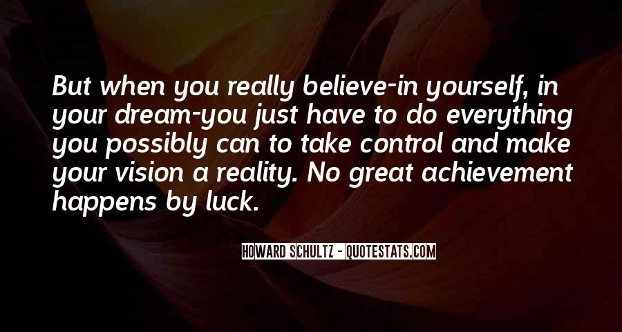 Quotes About Dream And Achievement #1299515